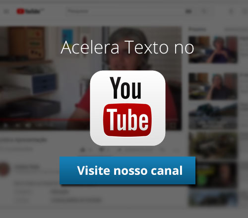 Acelera Texto no Youtube
